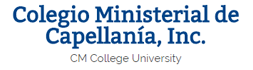 CM College University, Inc. - Colegio Ministerial de Capellania, Inc.